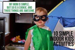 10 Simple Indoor Activities for Kids