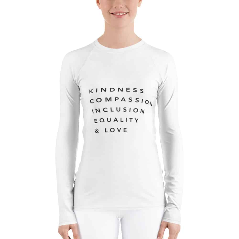 Kindness Inclusion Equality - Women's Rash Guard